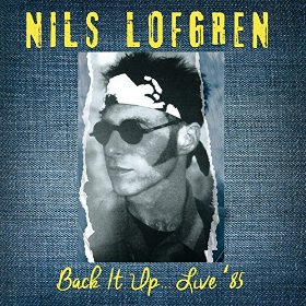 Nils Lofgren Back It Up Live '85