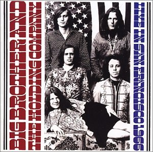 Big Brother and the Holding Company Live in San Francisco 1966