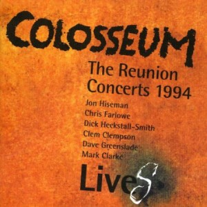 Colosseum LiveS The Reunion Concerts 1994