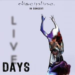 Discipline Live Days