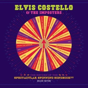 Elvis Costello The Return Of The Spectacular Spinning Songbook