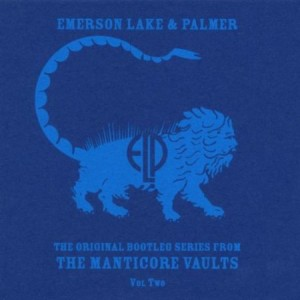 Emerson Lake & Palmer The Original Bootleg Series from the Manticore Vaults vol 2