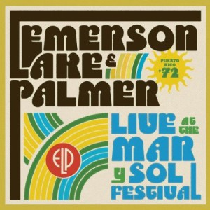 Emerson Lake & Palmer Live at the Mar Y Sol Festival '72