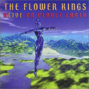 The Flower Kings Alive On Planet Earth
