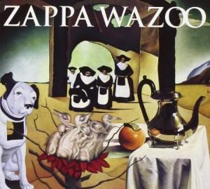 Frank Zappa Wazoo