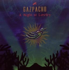 Gazpacho A Night At Loreley