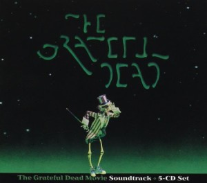 The Grateful Dead Movie Soundtrack