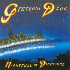 Grateful Dead Nightfall of Diamonds