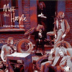 Mott The Hoople Original Mixed Up Kids