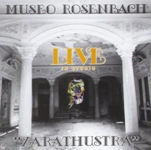 Museo Rosenbach Zarathustra Live in Studio