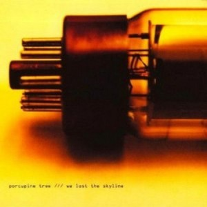 Porcupine Tree We Lost The Skyline
