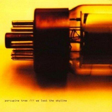 Porcupine Tree We Lost The Skyline