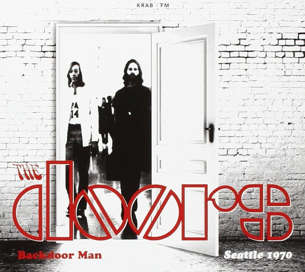 The Doors Backdoor Man Seattle 1970
