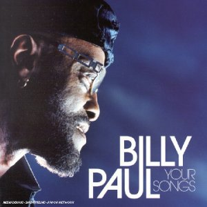 Billy Paul Your Songs Live In Paris