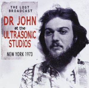 Dr John The Lost Broadcast At The Ultrasonic Studios