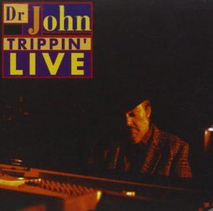 Dr John Trippin' Live