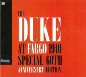 Duke Ellington The Duke At Fargo 1940 Special 60th Anniversary Edition