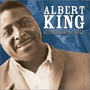 Albert King Blues From The Road