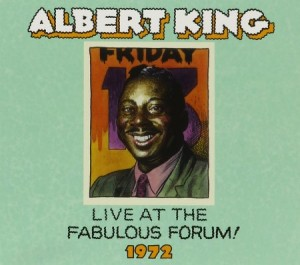 Albert King Live at the Fabulous Forum 1972