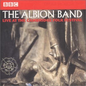 The Albion Band Live at the Cambridge Folk Festival