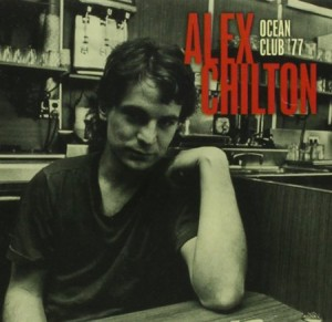 Alex Chilton Ocean Club 77