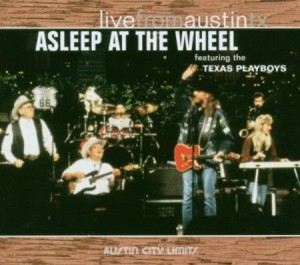 Asleep At The Wheel Live From Austin TX