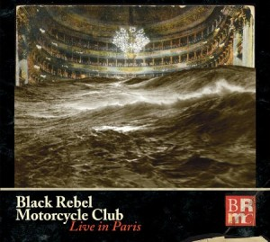 Black Rebel Motorcycle Club Live In Paris