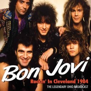 Bon Jovi Rockin' Live in Cleveland 1984