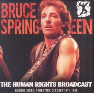 Bruce Springsteen The Human Rights Broadcast