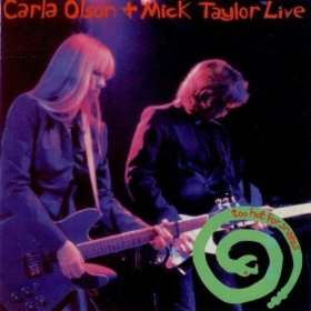 Carla Olson & Mick Taylor Live Too Hot for Snakes