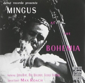 Charles Mingus at the Bohemia