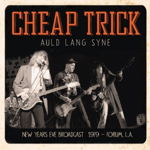 Cheap Trick Auld Lang Syne New Year's Eve 1979