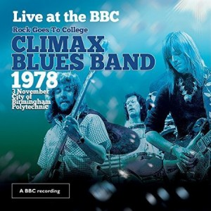Climax Blues Band Live At The BBC Rock Goes To College