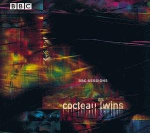 Cocteau Twins BBC Sessions