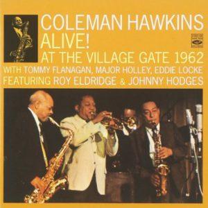 Coleman Hawkins Alive! At the Village Gate 1962