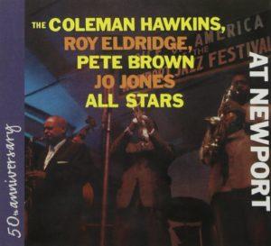 Coleman Hawkins Roy Eldridge At Newport