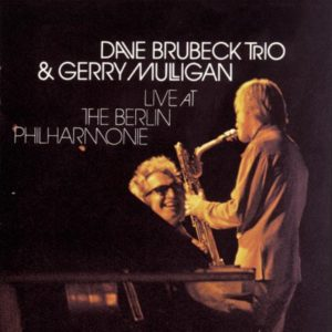 Dave Brubeck Gerry Mulligan Live At The Berlin Philharmonie