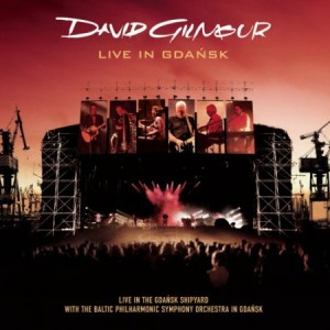 David Gilmour Live In Gdansk