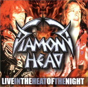 Diamond Head Live In The Heat Of The Night