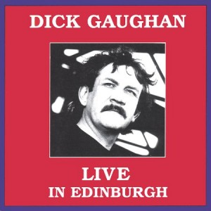 Dick Gaughan Live in Edinburgh