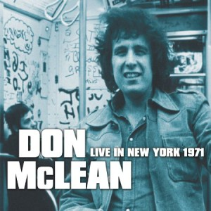 Don McLean Live In New York 1971