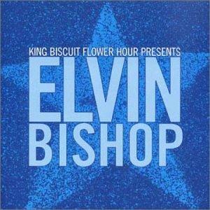 Elvin Bishop King Biscuit Flower Hour Presents in Concert