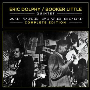 Eric Dolphy Live At The Five Spot Complete