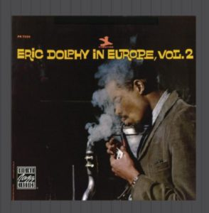 Eric Dolphy In Europe Vol 2