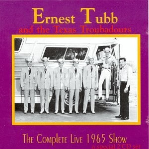 Ernest Tubb The Complete Live 1965 Show