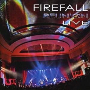 Firefall Reunion Live
