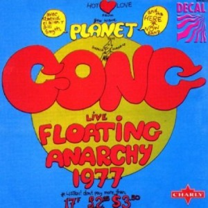 Gong Floating Anarchy Live