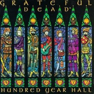 Grateful Dead Hundred Year Hall
