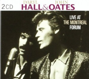 Hall & Oates Live At The Montreal Forum
