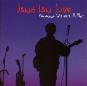 Janis Ian Live Working Without A Net